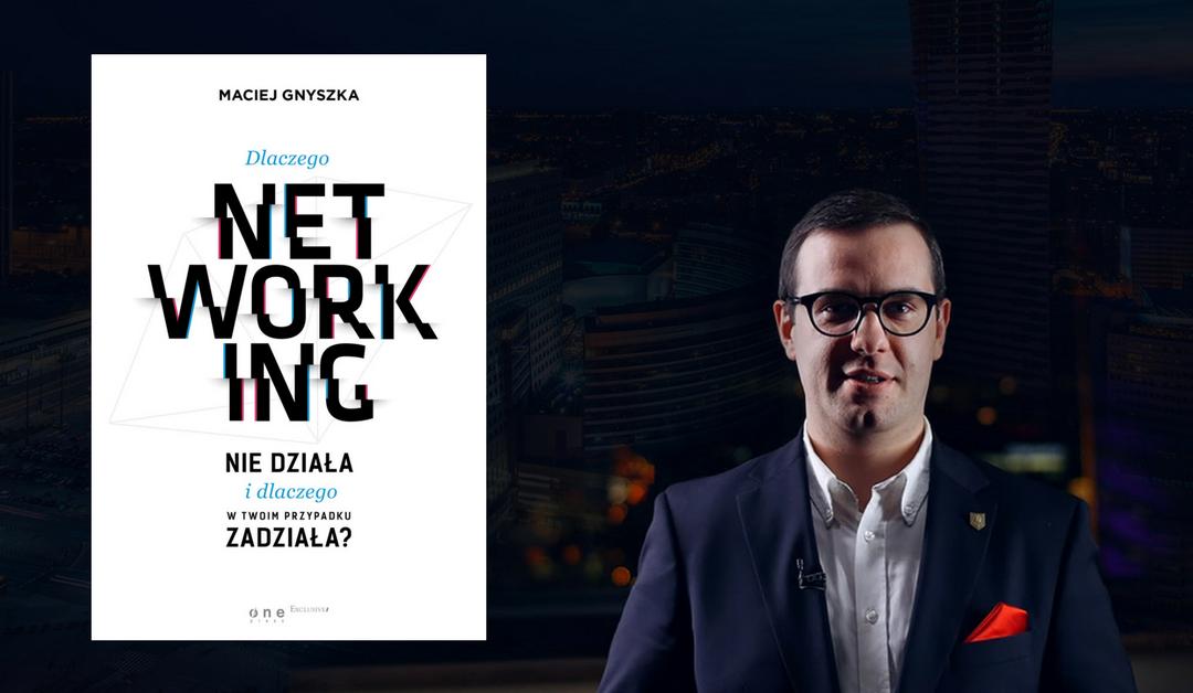 """Premiera książki """"Dlaczego networking niedziała?"""""""